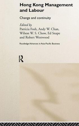 Chan / Chow / Fosh | Hong Kong Management and Labour | Buch | sack.de