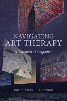 Wood   Navigating Art Therapy   Buch   sack.de