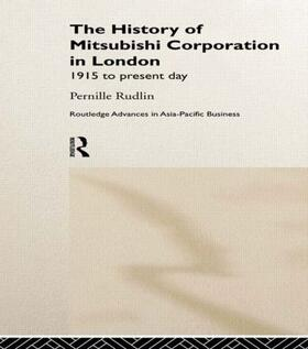 Rudlin | The History of Mitsubishi Corporation in London | Buch | sack.de