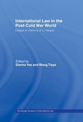 Tieya / Yee | International Law in the Post-Cold War World | Buch | sack.de