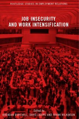 Burchell / Ladipo / Wilkinson   Job Insecurity and Work Intensification   Buch   sack.de