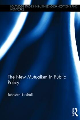 Birchall | The New Mutualism in Public Policy | Buch | sack.de