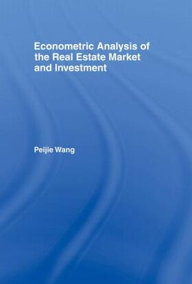 Wang | Econometric Analysis of the Real Estate Market and Investment | Buch | sack.de
