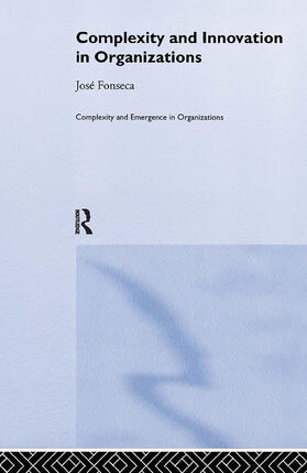 Fonseca | Complexity and Innovation in Organizations | Buch | sack.de