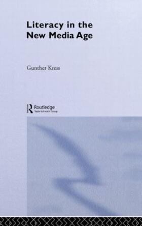 Kress | Literacy in the New Media Age | Buch | sack.de
