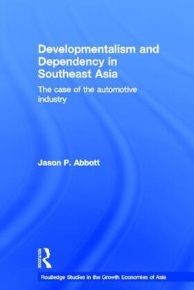 Abbott | Developmentalism and Dependency in Southeast Asia | Buch | sack.de