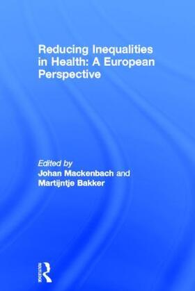 Bakker / Mackenbach | Reducing Inequalities in Health | Buch | sack.de