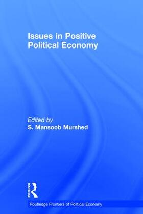 Murshed | Issues in Positive Political Economy | Buch | sack.de