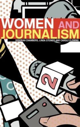 Chambers / Steiner / Fleming | Women and Journalism | Buch | sack.de