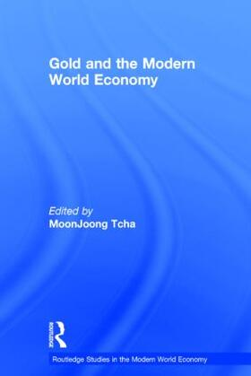 Tcha | Gold and the Modern World Economy | Buch | sack.de