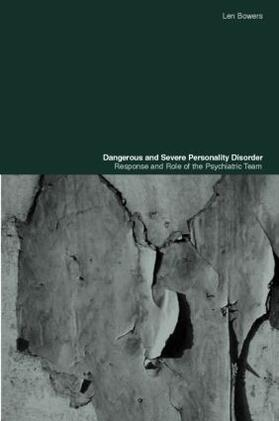 Bowers | Dangerous and Severe Personality Disorder | Buch | sack.de