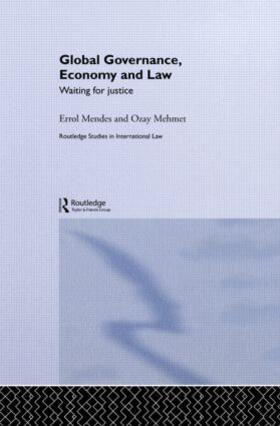 Mendes / Mehmet | Global Governance, Economy and Law | Buch | sack.de