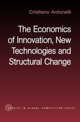 Antonelli   The Economics of Innovation, New Technologies and Structural Change   Buch   sack.de