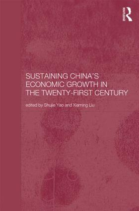 Liu / Yao   Sustaining China's Economic Growth in the Twenty-first Century   Buch   sack.de