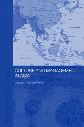 Warner | Culture and Management in Asia | Buch | sack.de