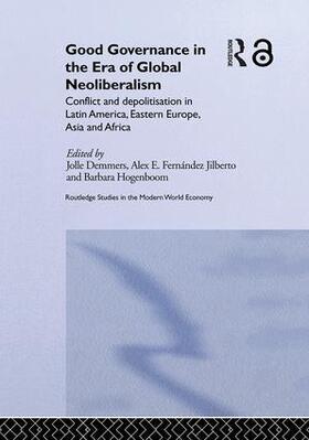 Demmers / Fernández Jilberto / Hogenboom | Good Governance in the Era of Global Neoliberalism | Buch | sack.de