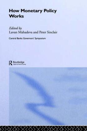 Mahadeva / Sinclair | How Monetary Policy Works | Buch | sack.de