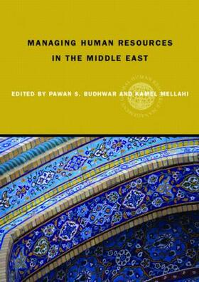 Budhwar / Mellahi | Managing Human Resources in the Middle-East | Buch | sack.de