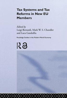 Bernardi / Chandler / Gandullia   Tax Systems and Tax Reforms in New EU Member States   Buch   sack.de