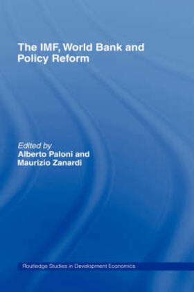 Paloni / Zanardi   The IMF, World Bank and Policy Reform   Buch   sack.de