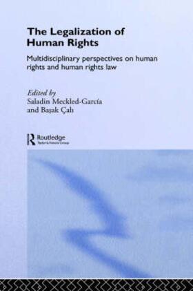 Meckled-García / Çali | The Legalization of Human Rights | Buch | sack.de
