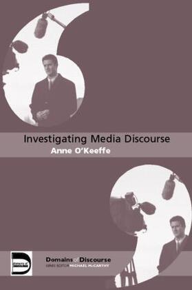 O'KEEFFE   Investigating Media Discourse   Buch   sack.de