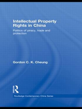 Cheung | Intellectual Property Rights in China | Buch | sack.de