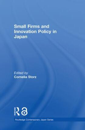 Storz | Small Firms and Innovation Policy in Japan | Buch | sack.de