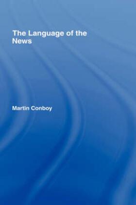 Conboy   The Language of the News   Buch   sack.de