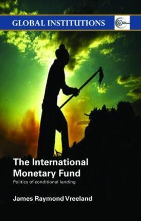 Vreeland | The International Monetary Fund (IMF) | Buch | sack.de
