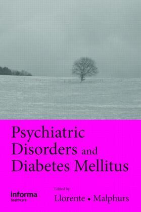 Llorente / Malphurs   Psychiatric Disorders and Diabetes Mellitus   Buch   sack.de