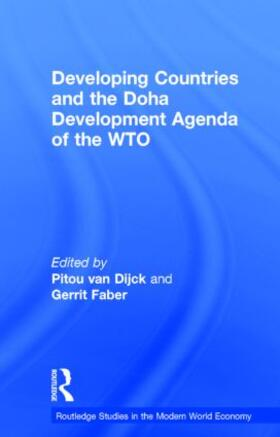 van Dijck / Faber   Developing Countries and the Doha Development Agenda of the WTO   Buch   sack.de