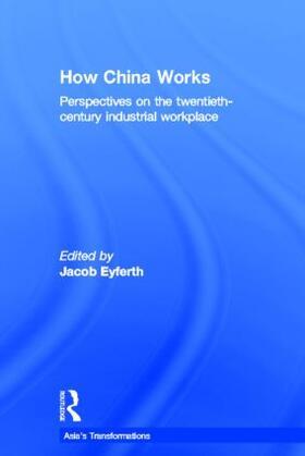 Eyferth   How China Works   Buch   sack.de