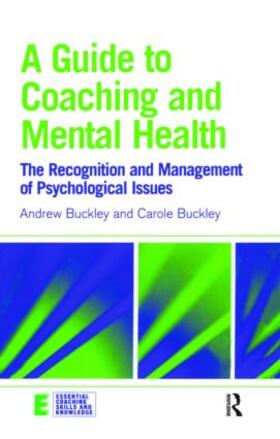 Buckley / Buckley | A Guide to Coaching and Mental Health | Buch | sack.de