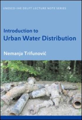 Trifunovic | Introduction to Urban Water Distribution | Buch | sack.de