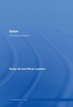 Leaman / Ali | Islam: The Key Concepts | Buch | sack.de
