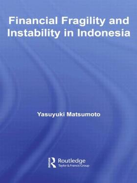 Matsumoto   Financial Fragility and Instability in Indonesia   Buch   sack.de