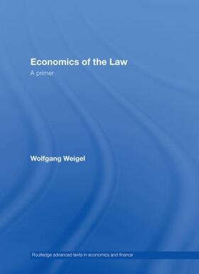 Weigel | Economics of the Law | Buch | sack.de
