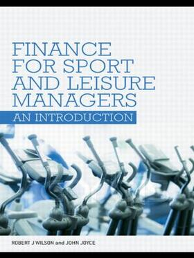 Wilson / Joyce | Finance for Sport and Leisure Managers | Buch | sack.de