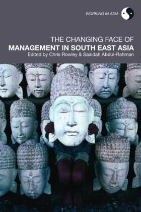 Rowley / Abdul-Rahman | The Changing Face of Management in South East Asia | Buch | sack.de