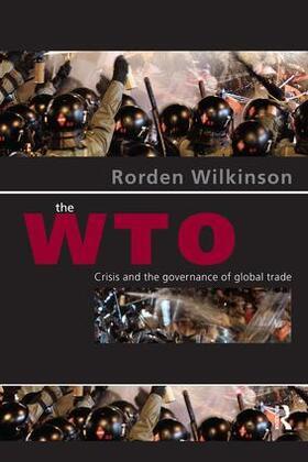 Wilkinson | The WTO | Buch | sack.de