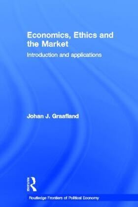 Graafland | Economics, Ethics and the Market | Buch | sack.de