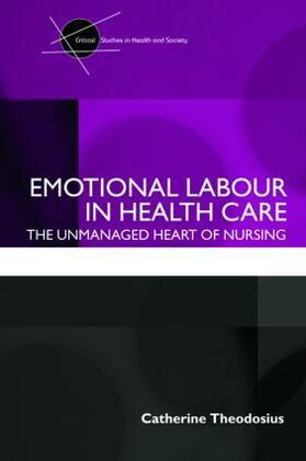 Theodosius   Emotional Labour in Health Care   Buch   sack.de