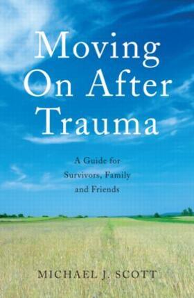 Scott   Moving On After Trauma   Buch   sack.de