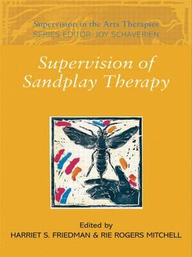 Friedman / Rogers Mitchell | Supervision of Sandplay Therapy | Buch | sack.de