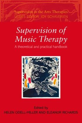 Odell-Miller / Richards | Supervision of Music Therapy | Buch | sack.de