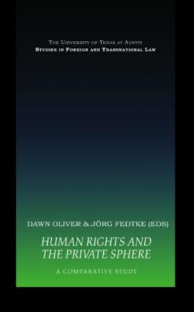 Fedtke / Oliver   Human Rights and the Private Sphere vol 1   Buch   sack.de