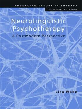 Wake   Neurolinguistic Psychotherapy   Buch   sack.de