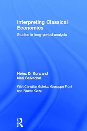 Kurz / Salvadori | Interpreting Classical Economics | Buch | sack.de