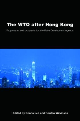 Lee / Wilkinson | The WTO after Hong Kong | Buch | sack.de